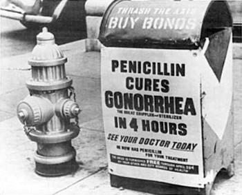 """Διαφήμιση του 1940:""""Η πενικιλίνη θεραπεύει την γονόρροια μέσα σε τέσσερις ώρες."""""""