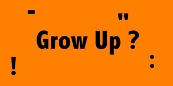 Γιατί να μεγαλώσω;