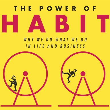 Η δύναμη της συνήθειας – Charles Duhigg